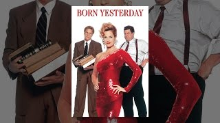 Download Born Yesterday Video