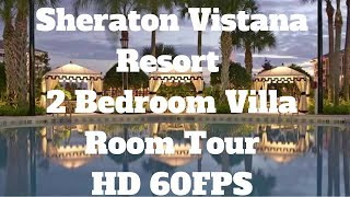 Download Where We Usually Stay In Orlando! | Sheraton Vistana 2 Bedroom Villa | Room Tour | HD 60 FPS Video