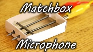 Download How to Make a Matchbox Microphone Video