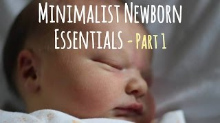 Download A Truly Minimalist Newborn Baby Essentials List - Part 1 (Diapering) Video
