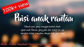 Download Puisi Sedih | Anak Rantau | pakai headset bisa nangis dengernya Video