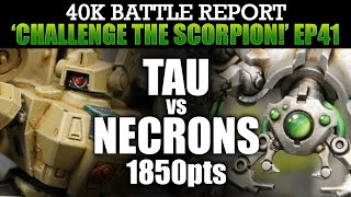 Download Tau vs Necrons WH40K BatRep CTS41: STORM OF FIRE! 1850pts | HD Video