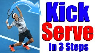Download How To Hit A Perfect Kick Serve In Tennis - 3 Steps Video