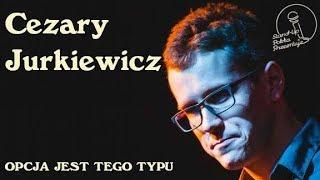 Download Cezary Jurkiewicz - Opcja jest tego typu Video