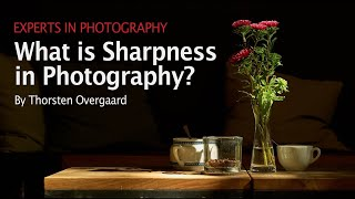 Download ″What is Sharpness in Photography?″ by Leica Photographer Thorsten von Overgaard Video