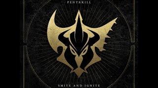 Download PENTAKILL - SMITE AND IGNITE [FULL ALBUM] Video