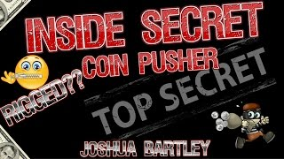 Download Coin Pusher My Inside Secret to Big Wins| Are Coin Pushers Rigged?| Joshua Bartley Video