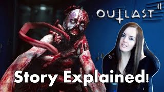 Download WHAT REALLY HAPPENED? Outlast 2 Ending and The Story Explained! Video
