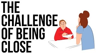 Download The Challenge of Being Close Video