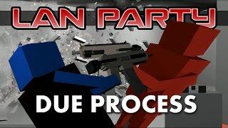 Download Due Process - SWAT Showdown - LAN Party Video