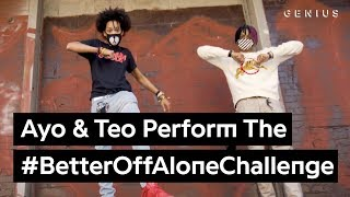 "Download Official Ayo & Teo ""Better Off Alone"" Dance Challenge Video"