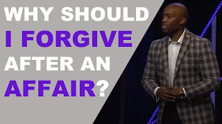 Download Why Should I Forgive After An Affair? Video