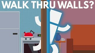 Download How Could You Walk Through Walls? Video
