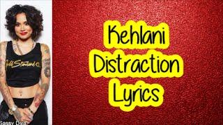 Download Kehlani - Distraction (Lyrics) Video