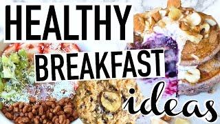 Download HEALTHY BREAKFAST IDEAS! Quick + Easy! Video