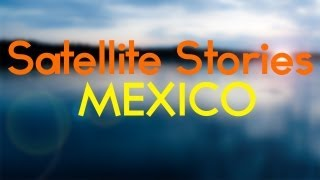 Download Satellite Stories - Mexico ( Lyrics - HD ) Video