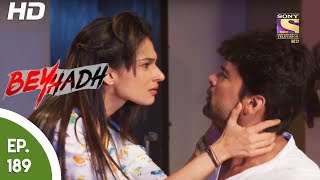 Download Beyhadh - बेहद - Ep 189 - 30th June, 2017 Video