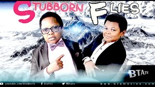 Download STUBBORN FLIES - LATEST NOLLYWOOD MOVIE STARRING CHINEDU IKEDIEZE, OSITA IHEME Video