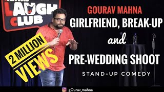 Download Girlfriend, Break-Up, & Pre-Wedding Shoot  Stand-up Comedy by Gourav Mahna  Canvas Laugh Club Video