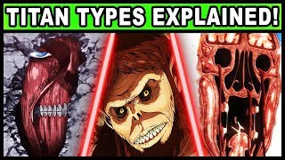 Download Every Type of Titan Explained! (Attack on Titan / Shigeki no Kyojin Rod Reiss and All Titan Types) Video