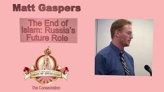 Download Matt Gaspers: The End of Islam: Russia's Future Role Video