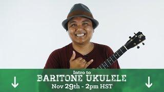 Download Free Baritone Ukulele Workshop (Nov. 29th) Sign Up! Video
