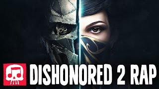 Download DISHONORED 2 RAP by JT Music - ″Honor″ Video