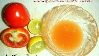 Download Tomato lemon face pack for dark skin - summer special Video