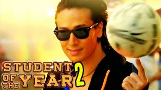Download Student Of The Year 2 Trailer | Tiger Shroff to team up with Karan Johar | Confirm Video