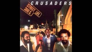 Download The Crusaders & Randy Crawford Street Life Extended album version Video