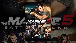 Download The Marine 5: Battleground Video