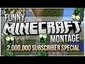 Download Minecraft | FUNNY MOMENTS MONTAGE | 2,000,000 Subscribers Celebration! Video