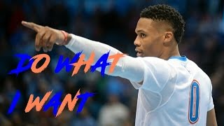 Download Russell Westbrook Mix - Do What I Want ᴴᴰ Video