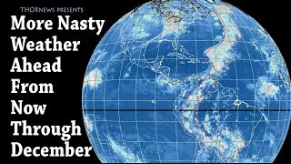 Download Expect NASTY Weather through December - THORnews Low Fi Weird Weather Watch Video