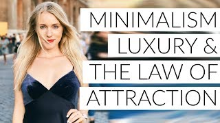 Download MINIMALISM, LUXURY & THE LAW OF ATTRACTION! Video