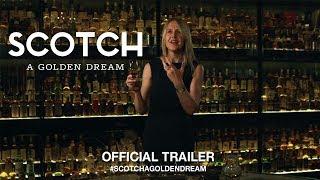 Download Scotch: A Golden Dream (2019) | Official Trailer HD Video
