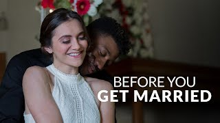Download BEFORE YOU GET MARRIED...WATCH THIS Video