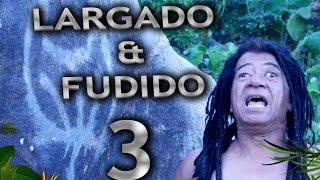 Download GIL BROTHER AWAY - LARGADO&FUDIDO #03 Video