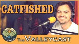 Download Elliott Morgan Got CATFISHED | Valleycast Ep. 21 (Highlights) Video