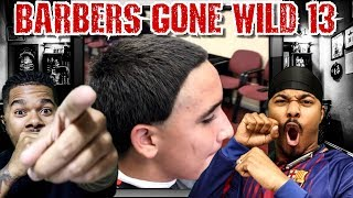 Download BARBERS GONE WILD REACTION 13 Video
