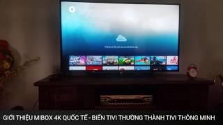 Download MIBOX 4K QUỐC TẾ Video