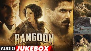 Download Rangoon Full Songs (Audio) | Saif Ali Khan, Kangana Ranaut, Shahid Kapoor | Audio Jukebox Video