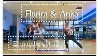 Download Zumba - ″El Mambo del Tra″ - Choreo by Flurim & Anka Video