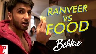 Download Ranveer vs Food | Behind The Scenes | Befikre | Ranveer Singh | Vaani Kapoor Video