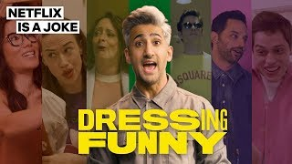 Download Dressing Funny with Tan France | Trailer | Netflix is a Joke Video