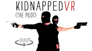 Download KIDNAPPED! Get taken in 360° Video (Comedy) Video