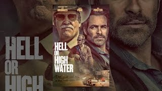 Download Hell Or High Water Video