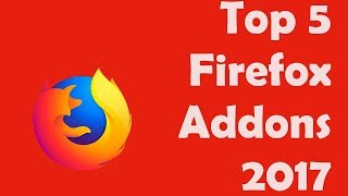 Download Top 5 firefox addons 2017 Video