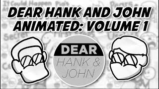 Download Dear Hank and John ANIMATED [Volume 1] Video