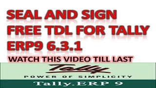 Tally TDL for Seal and Signature with Custom Bank Details (Error